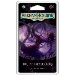 Arkham Horror LCG: For the...
