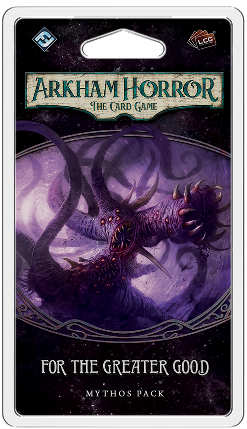 Arkham Horror LCG: For the Greater Good (przedsprzedaż)