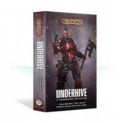 Underhive: A Necromunda...