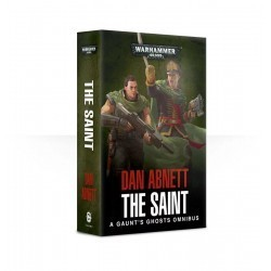 Gaunt's Ghosts The Saint...