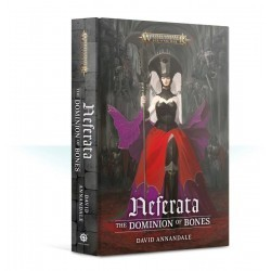 Neferata: The Dominion Of...