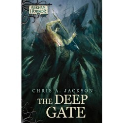 Arkham Novels: The Deep Gate