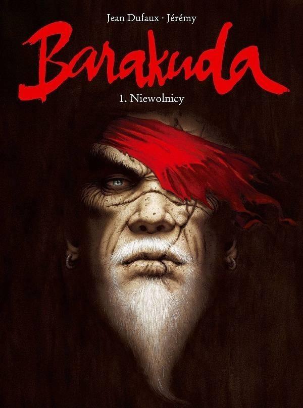 Barakuda - Tom 1 - Niewolnicy