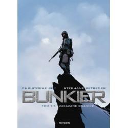 Bunkier - Tom 1: Zakazane...