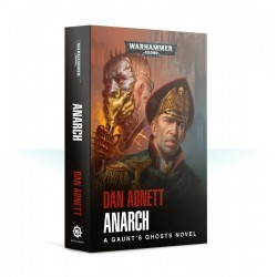 Gaunt's Ghosts: Anarch (PB)