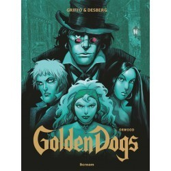 Golden Dogs. Orwood (tom 2)