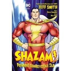 Shazam! Potworne...