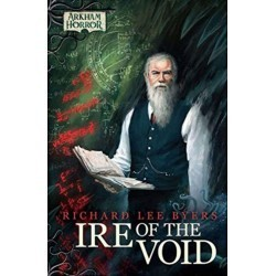 Arkham Novels: Ire of the Void