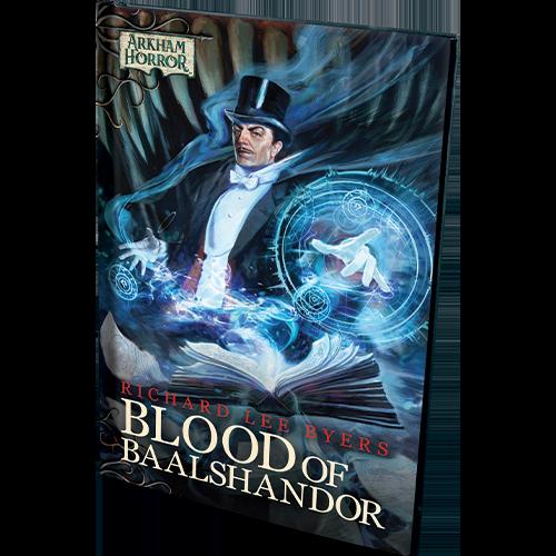 Arkham Horror: Blood of Baalshandor Novella