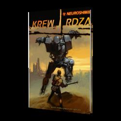 Neuroshima RPG - Krew i Rdza