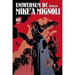 Uniwersum DC według Mike`a...