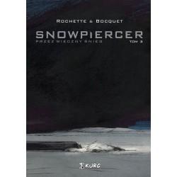 Snowpiercer - Przez Wieczny Śnieg (tom 3)