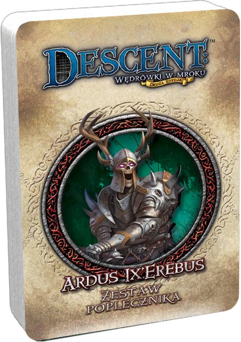 Descent - Ardus Ix'Erebus - Zestaw Poplecznika